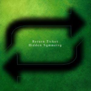 Return Ticket by Hidden Symmetry
