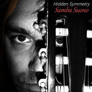 Samba Sueno by Hidden Symmetry